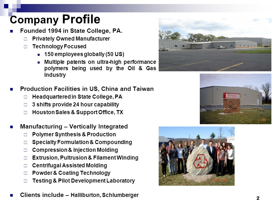 Company Profile Founded 1994 in State College, PA.