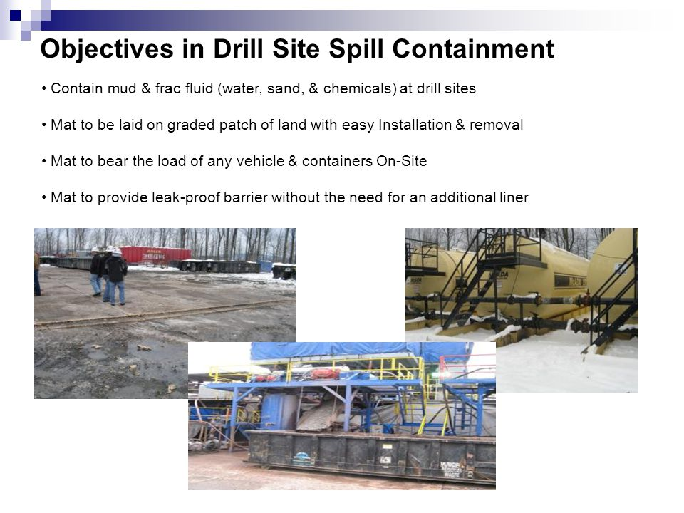 Objectives in Drill Site Spill Containment