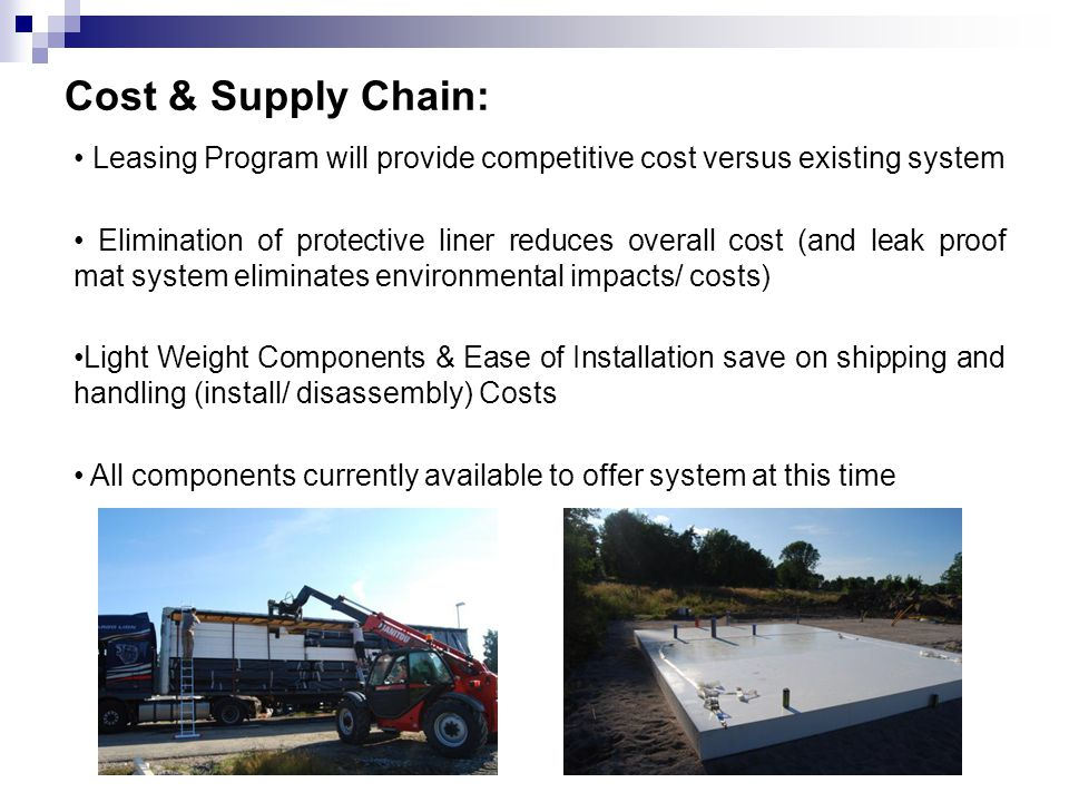 Cost & Supply Chain: • Leasing Program will provide competitive cost versus existing system.