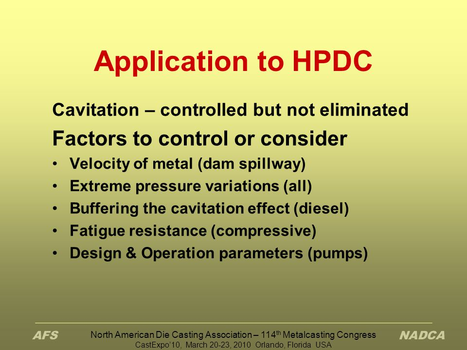 Application to HPDC Factors to control or consider