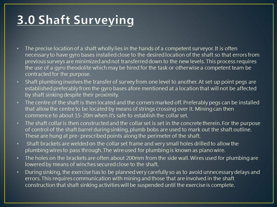 3.0 Shaft Surveying