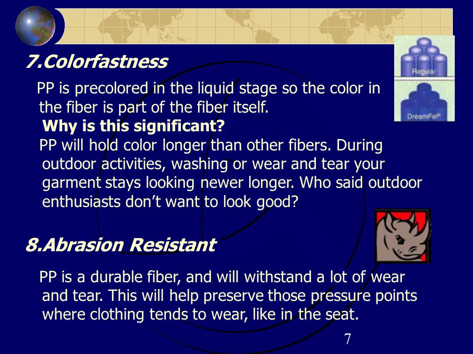 7.Colorfastness 8.Abrasion Resistant
