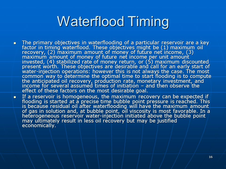 Waterflood Timing