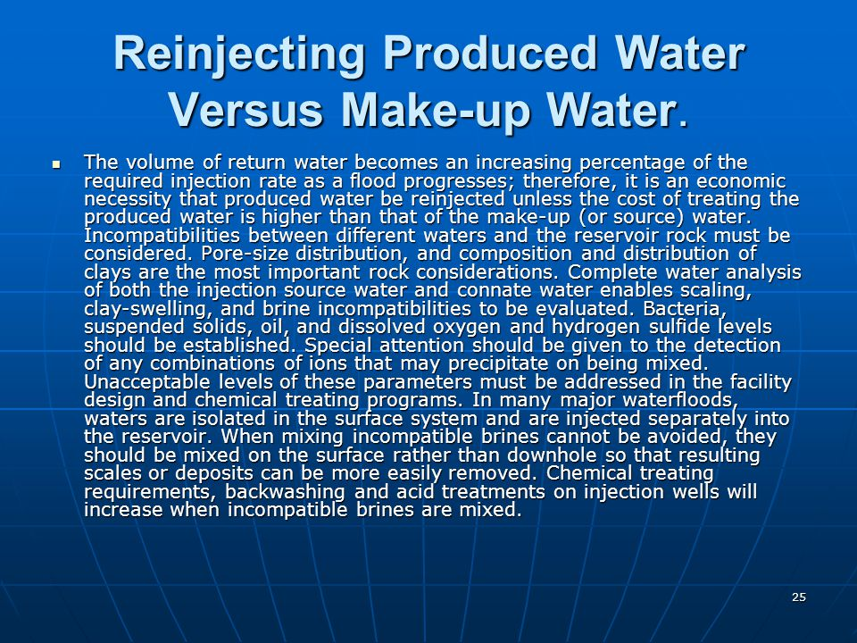 Reinjecting Produced Water Versus Make-up Water.