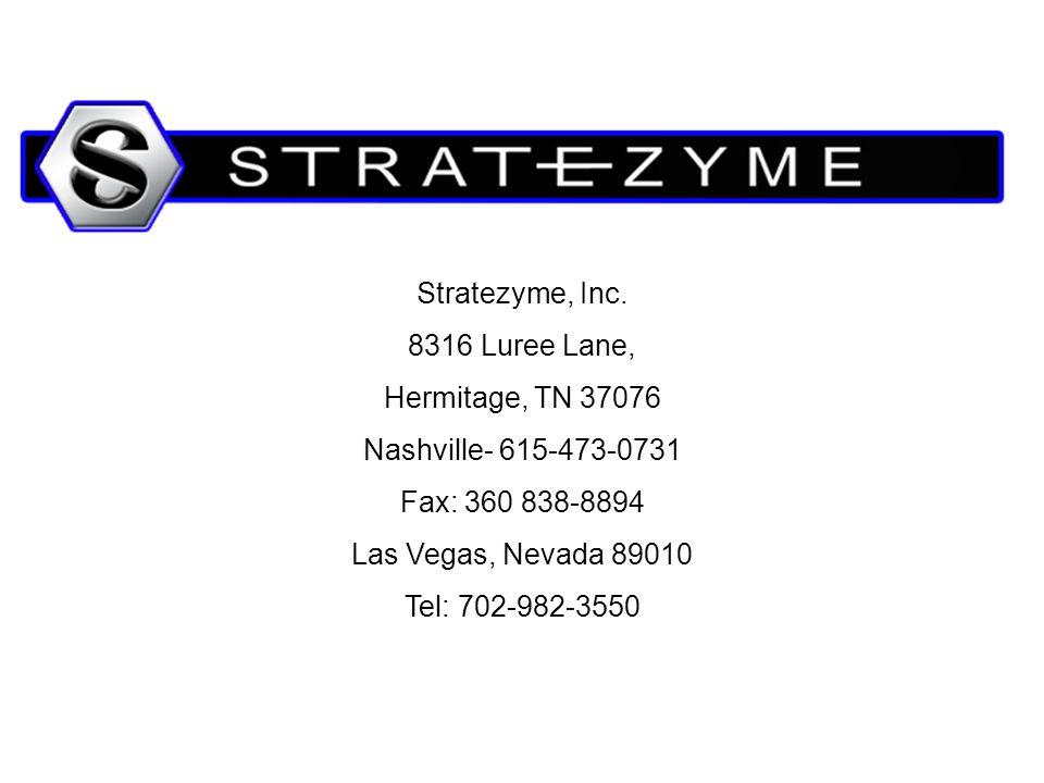 Stratezyme, Inc. 8316 Luree Lane, Hermitage, TN 37076. Nashville- 615-473-0731. Fax: 360 838-8894.