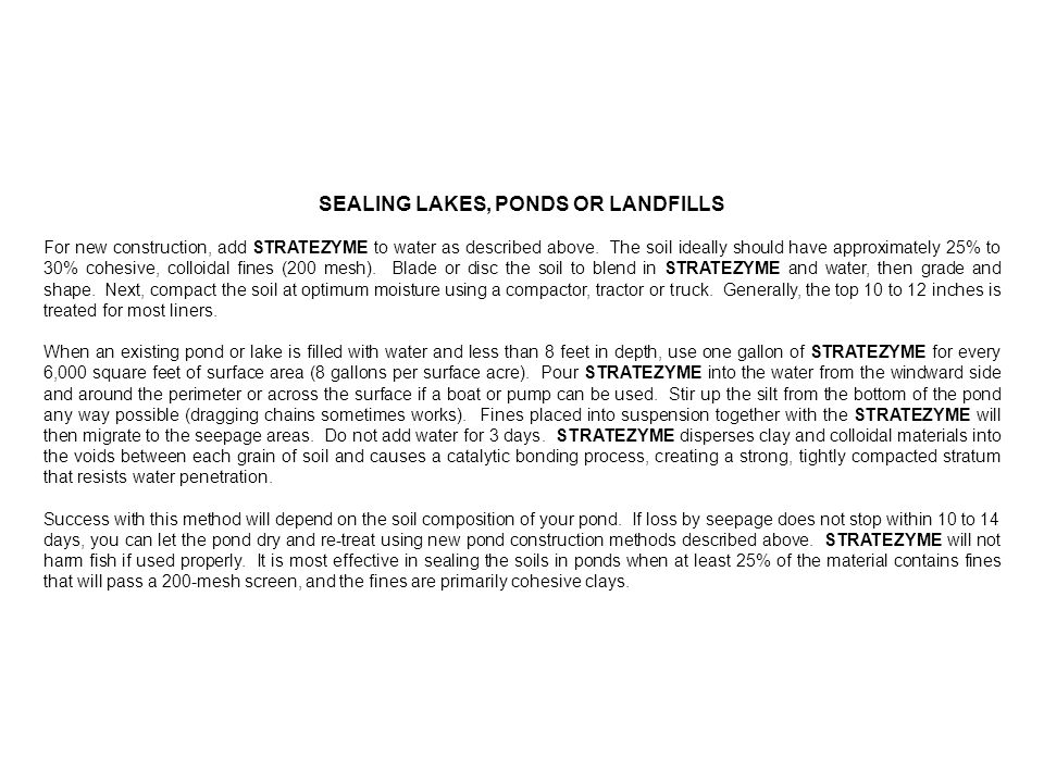 SEALING LAKES, PONDS OR LANDFILLS