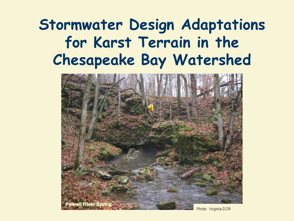 Stormwater Design Adaptations for Karst Terrain in the Chesapeake Bay Watershed
