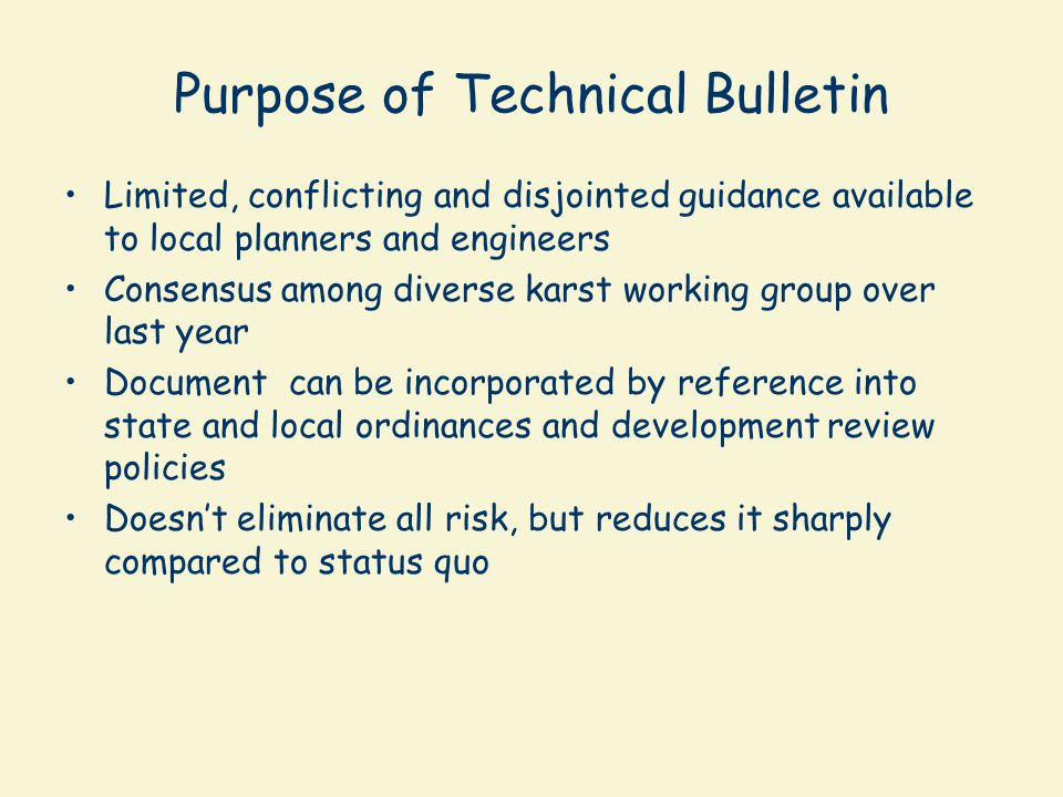 Purpose of Technical Bulletin
