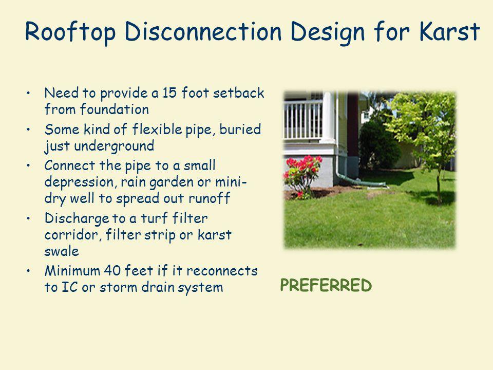 Rooftop Disconnection Design for Karst