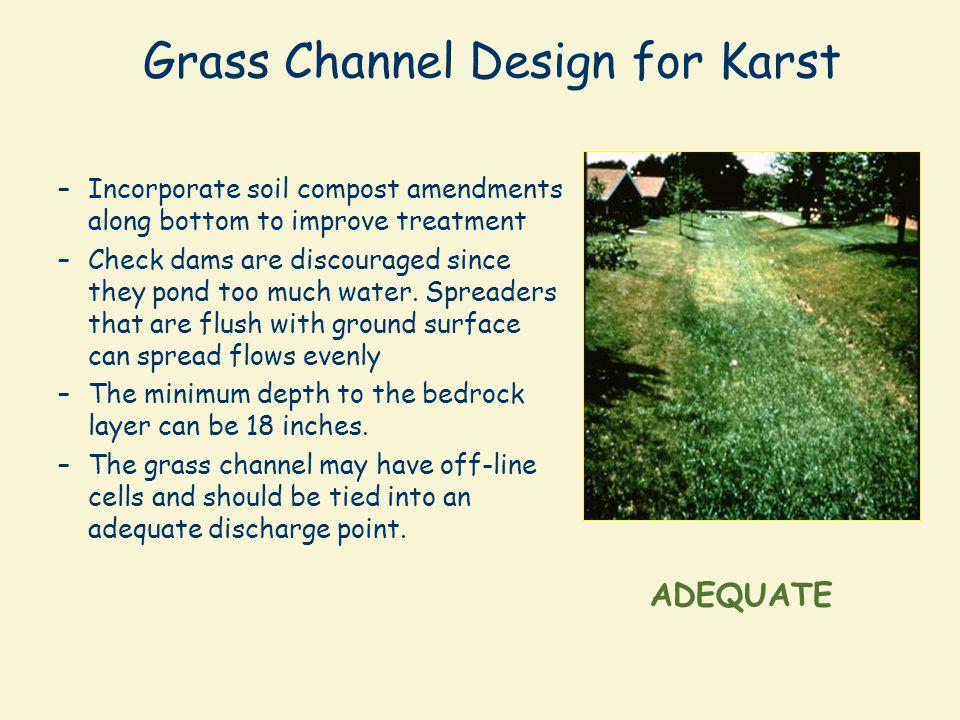 Grass Channel Design for Karst