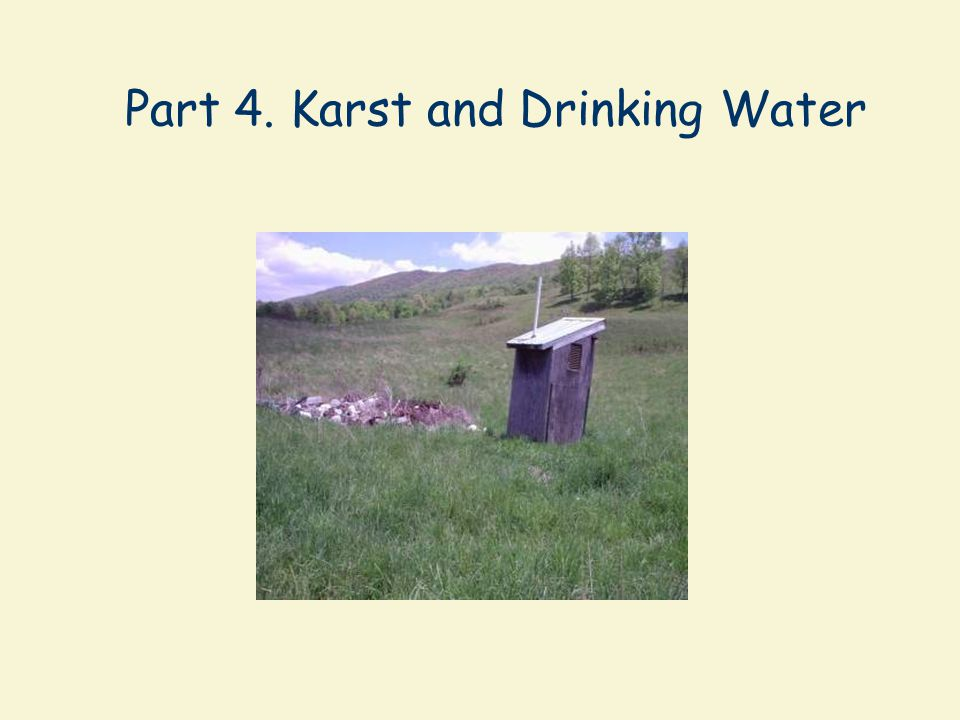 Part 4. Karst and Drinking Water
