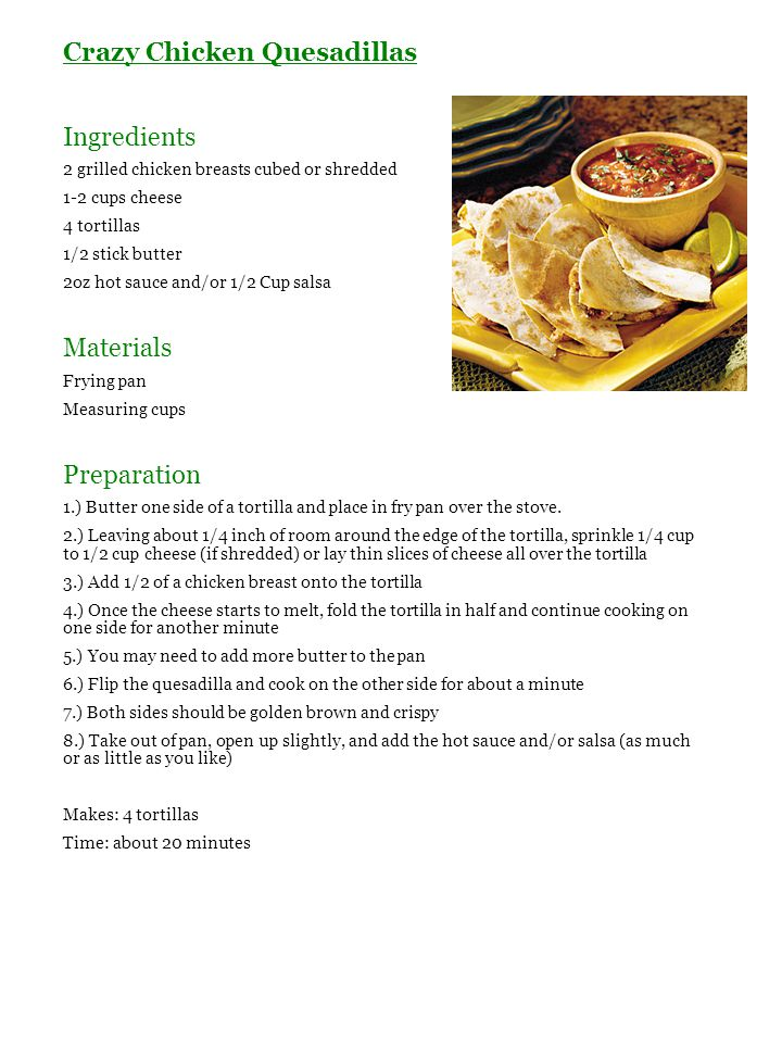 Crazy Chicken Quesadillas Ingredients