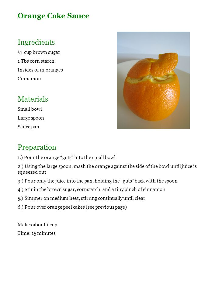 Orange Cake Sauce Ingredients Materials Preparation ¼ cup brown sugar