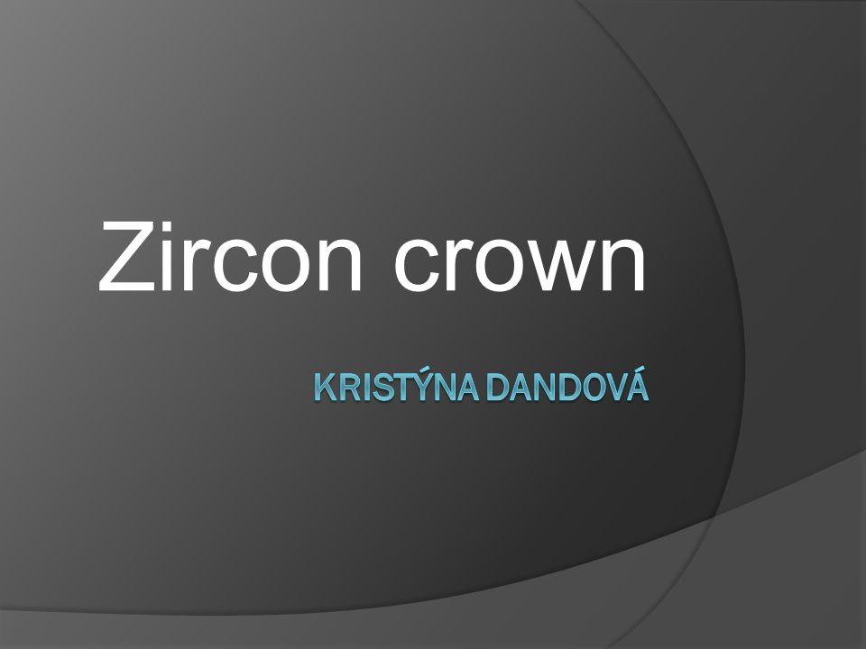 Zircon crown Kristýna dandová