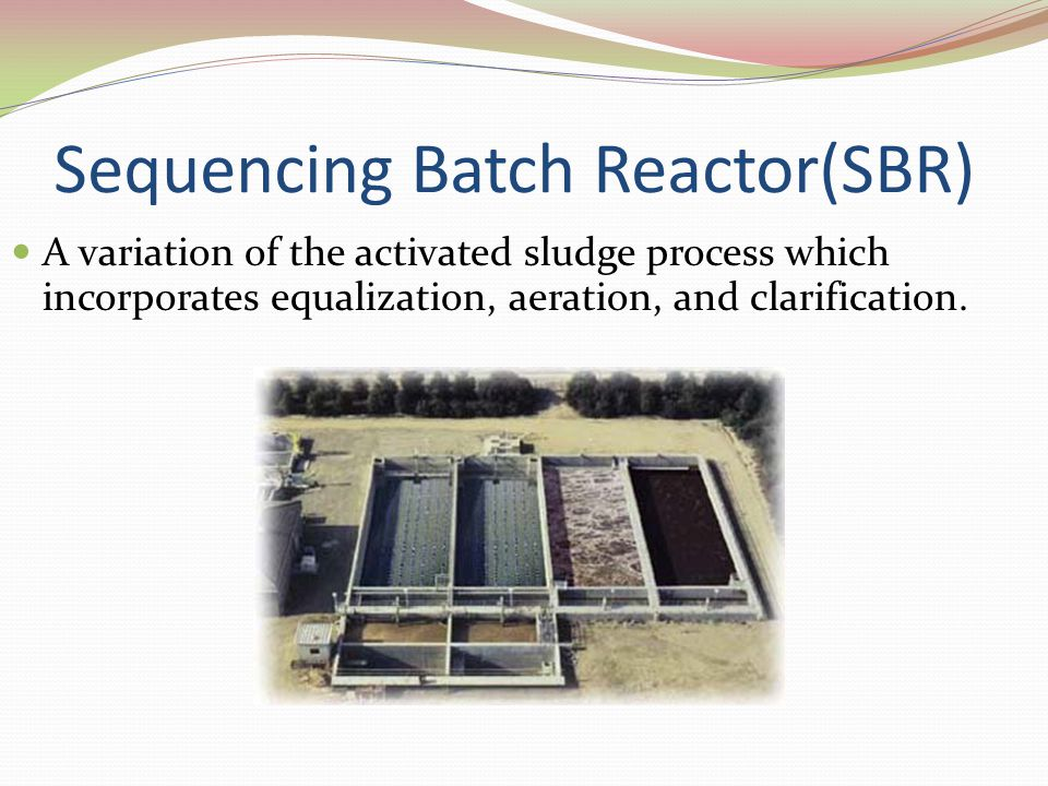 Sequencing Batch Reactor(SBR)