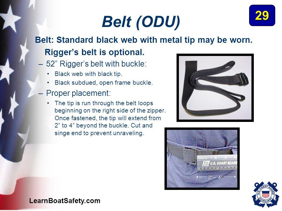 Belt (ODU) 29 Belt: Standard black web with metal tip may be worn.