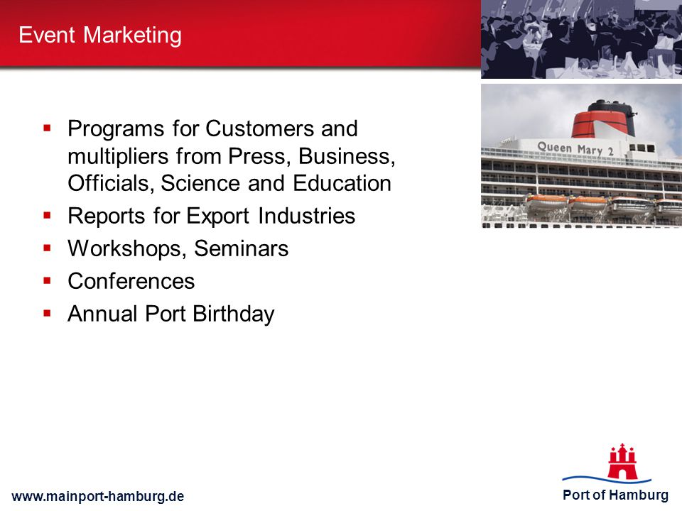Event Marketing Programs for Customers and multipliers from Press, Business, Officials, Science and Education.