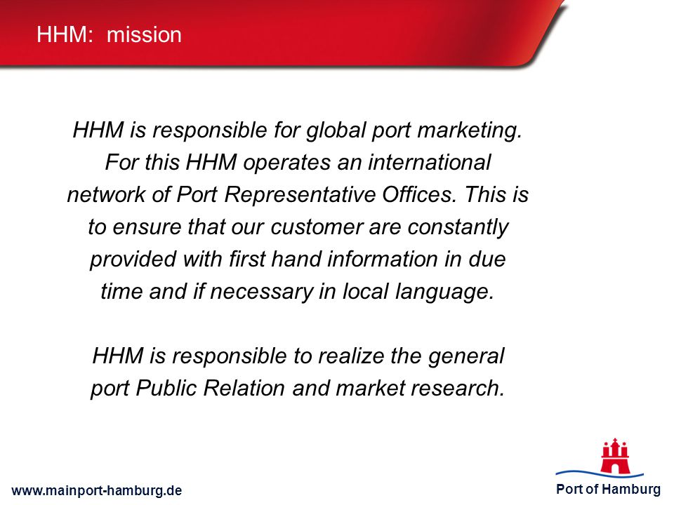 HHM is responsible for global port marketing.