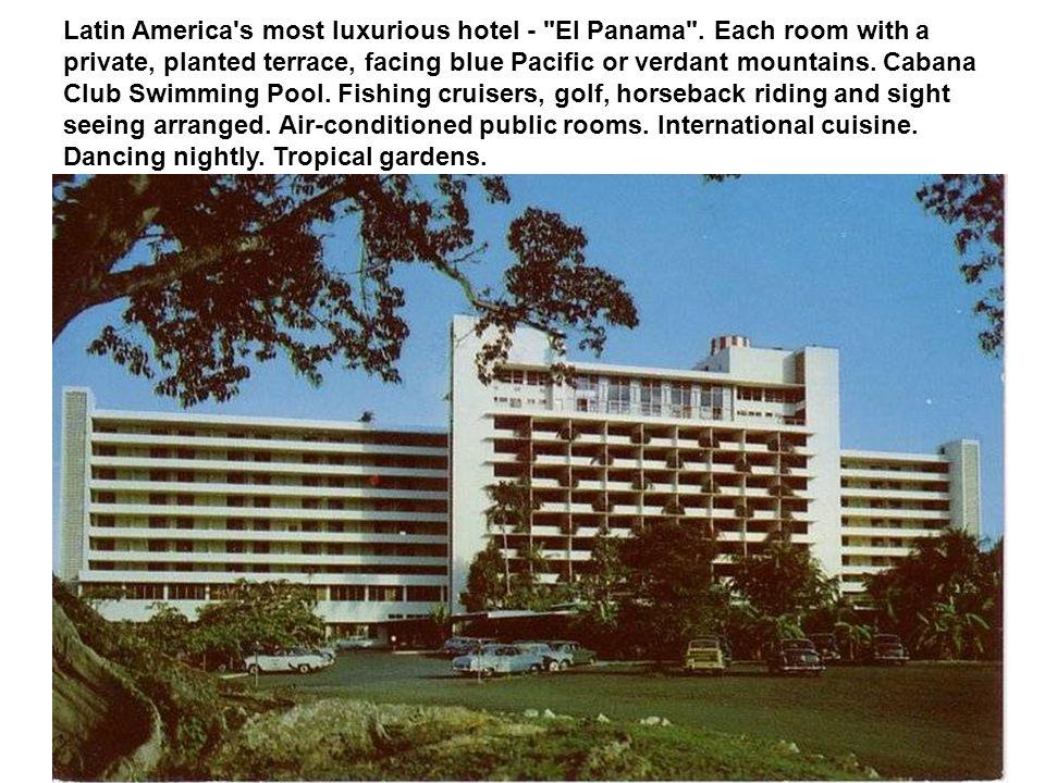 Latin America s most luxurious hotel - El Panama