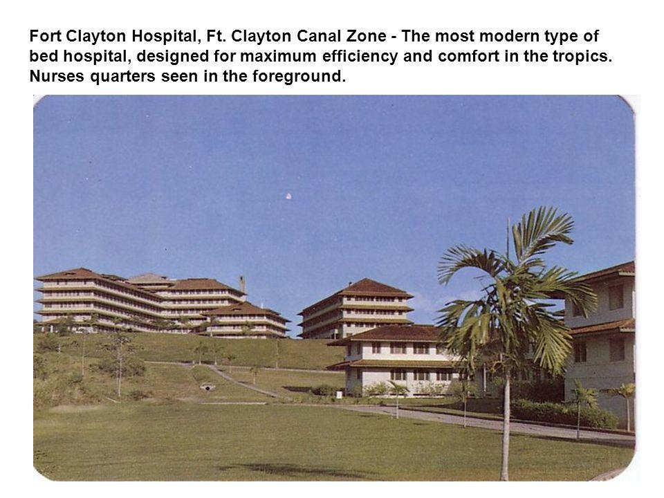 Fort Clayton Hospital, Ft