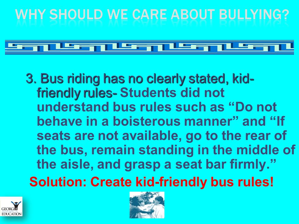 Solution: Create kid-friendly bus rules!