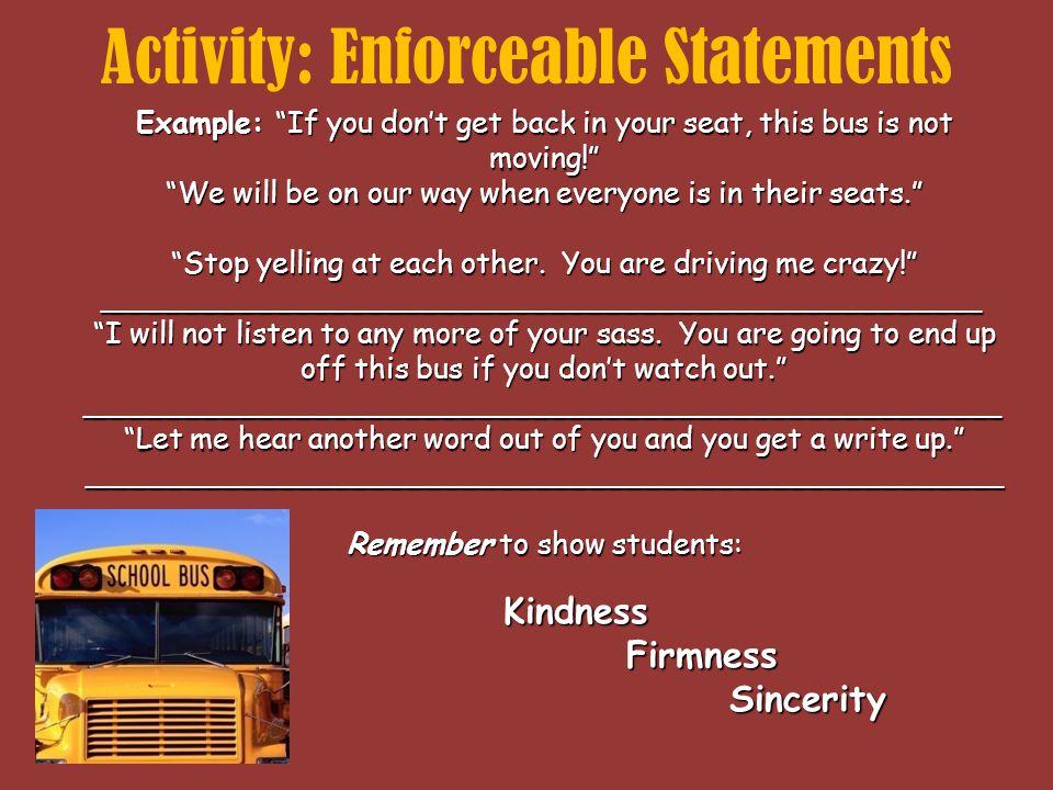 Activity: Enforceable Statements