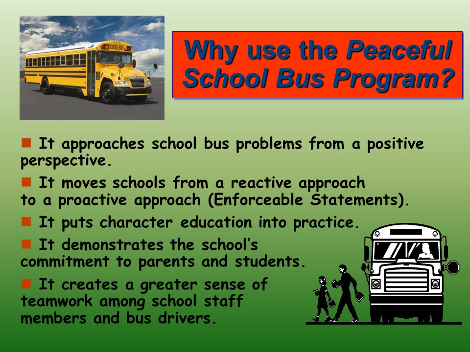 Why use the Peaceful School Bus Program