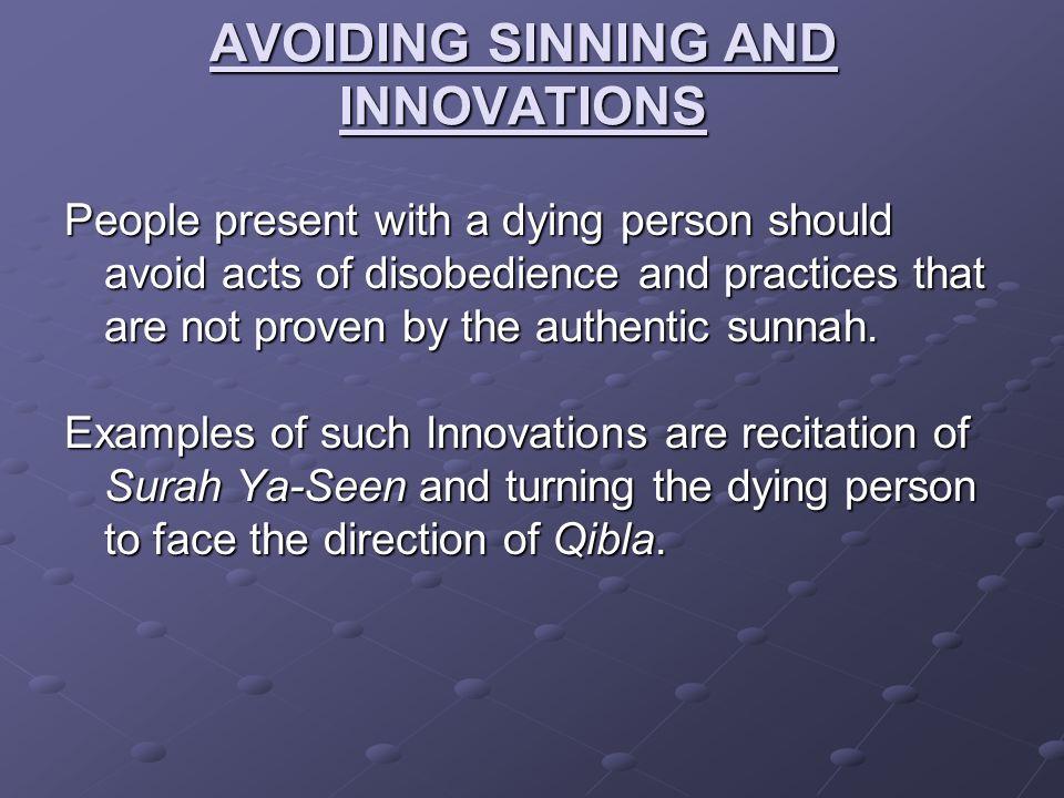 AVOIDING SINNING AND INNOVATIONS