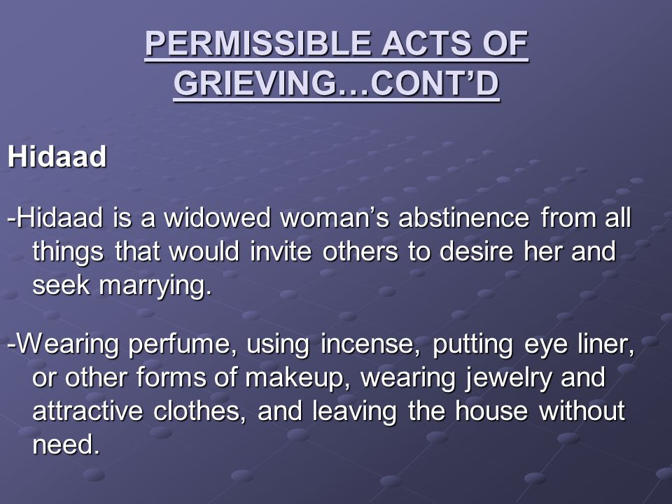 PERMISSIBLE ACTS OF GRIEVING…CONT'D