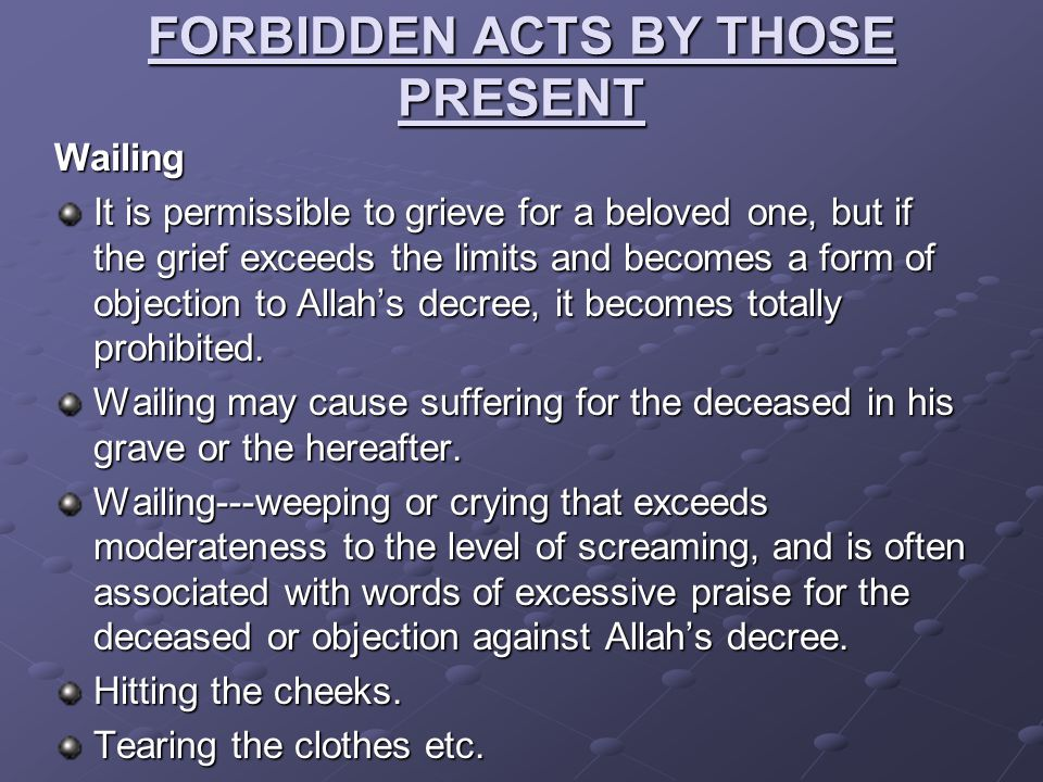 FORBIDDEN ACTS BY THOSE PRESENT
