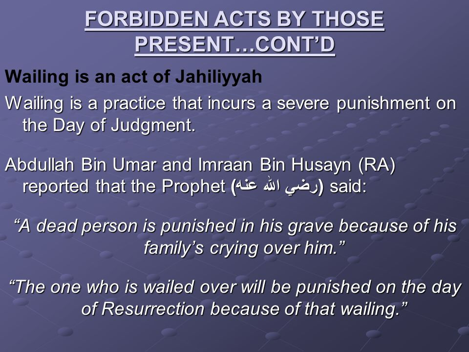 FORBIDDEN ACTS BY THOSE PRESENT…CONT'D