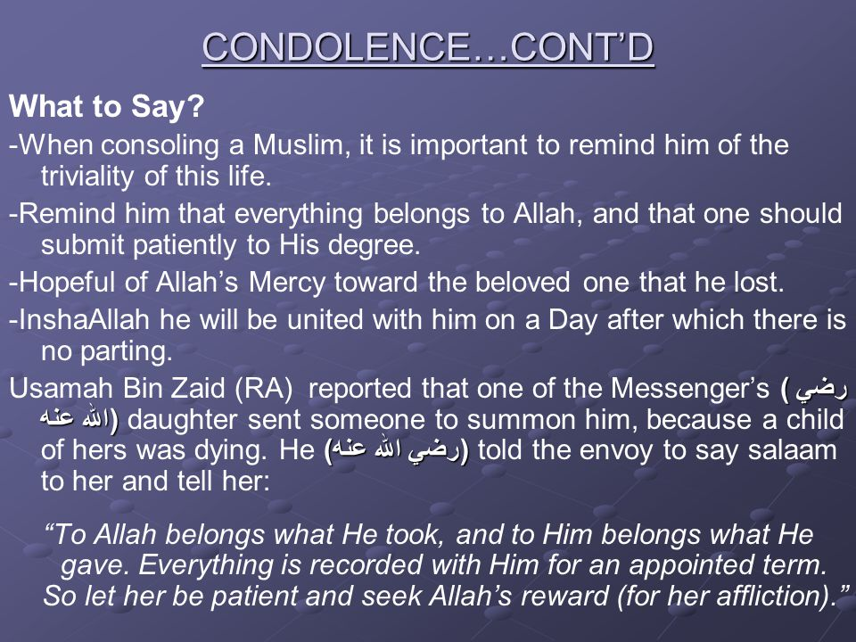 CONDOLENCE…CONT'D What to Say