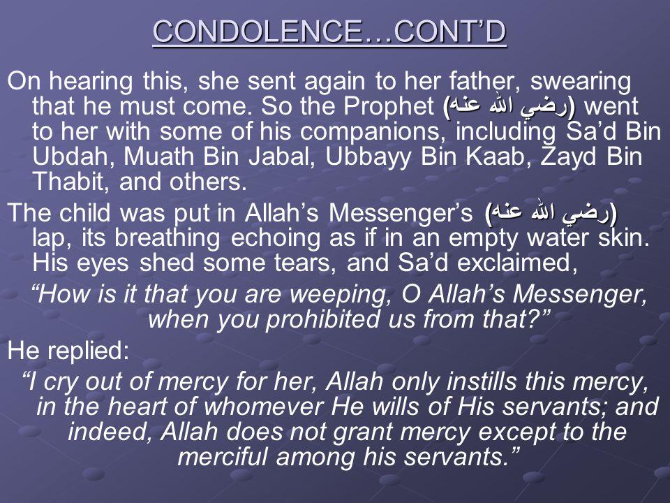 CONDOLENCE…CONT'D