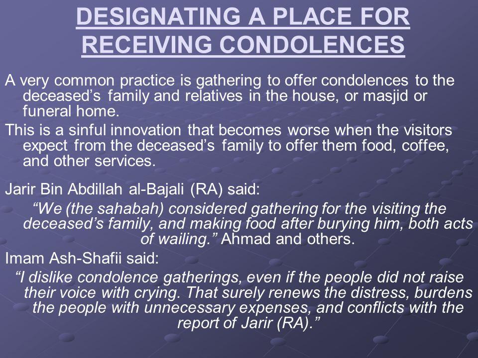 DESIGNATING A PLACE FOR RECEIVING CONDOLENCES