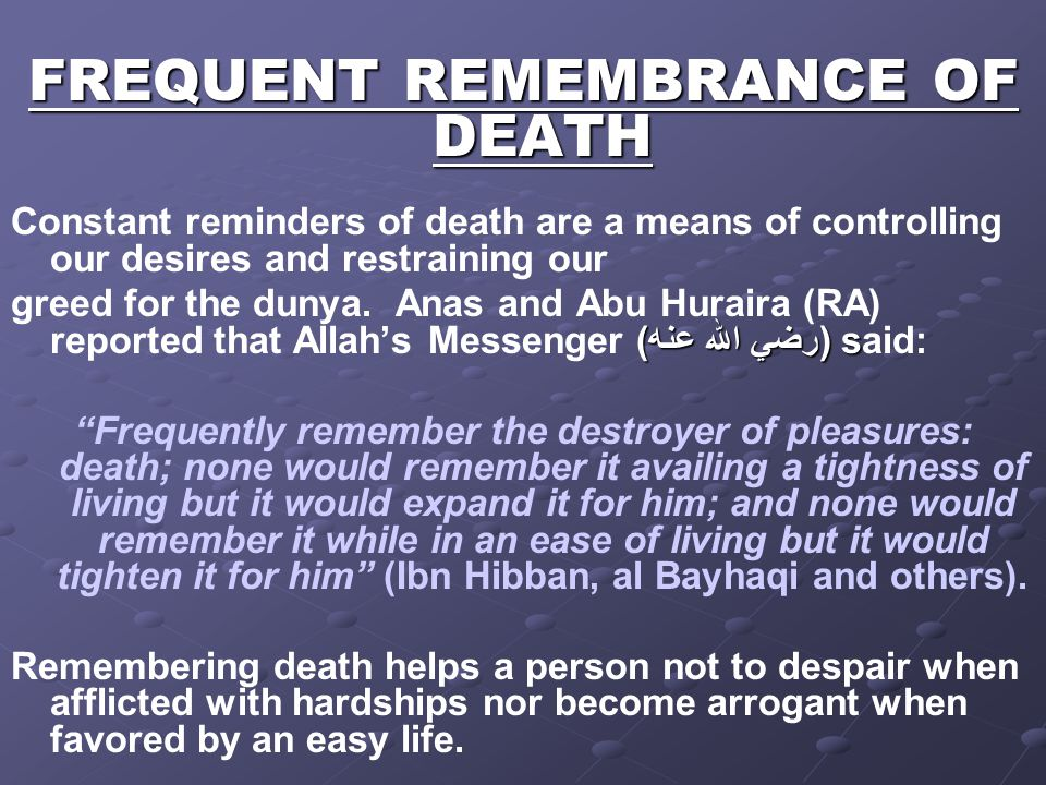FREQUENT REMEMBRANCE OF DEATH