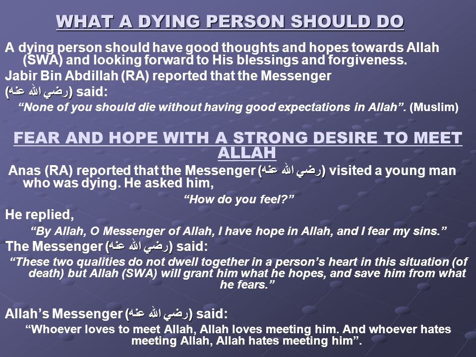 WHAT A DYING PERSON SHOULD DO