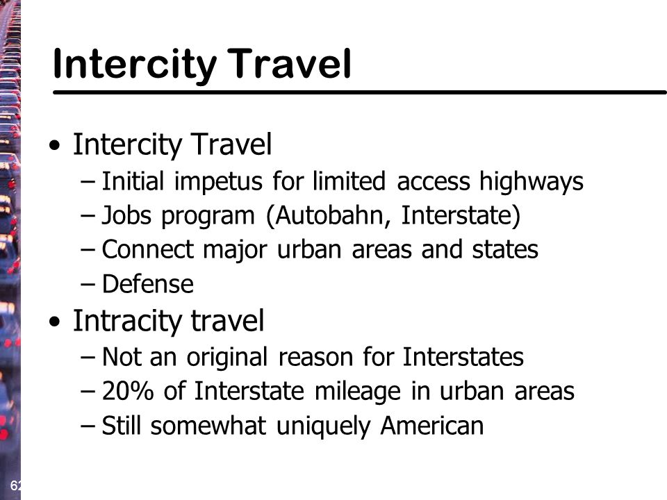 Intercity Travel Intercity Travel Intracity travel