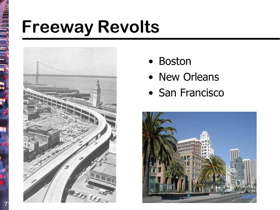 Freeway Revolts Boston New Orleans San Francisco