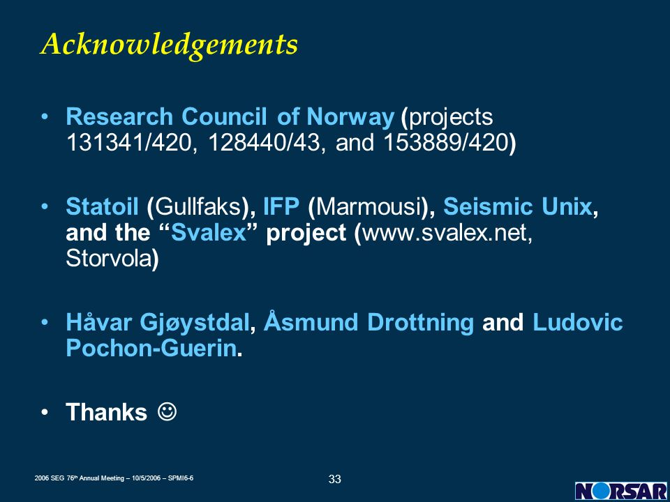 Acknowledgements Research Council of Norway (projects 131341/420, 128440/43, and 153889/420)