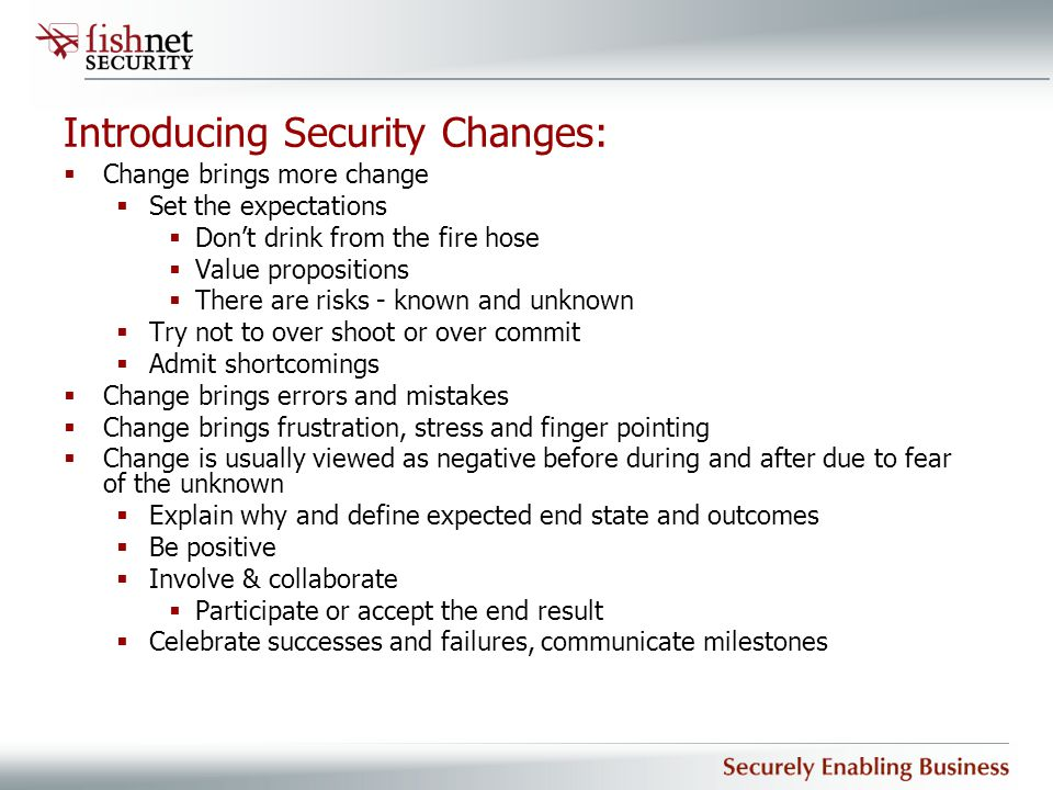 Introducing Security Changes: