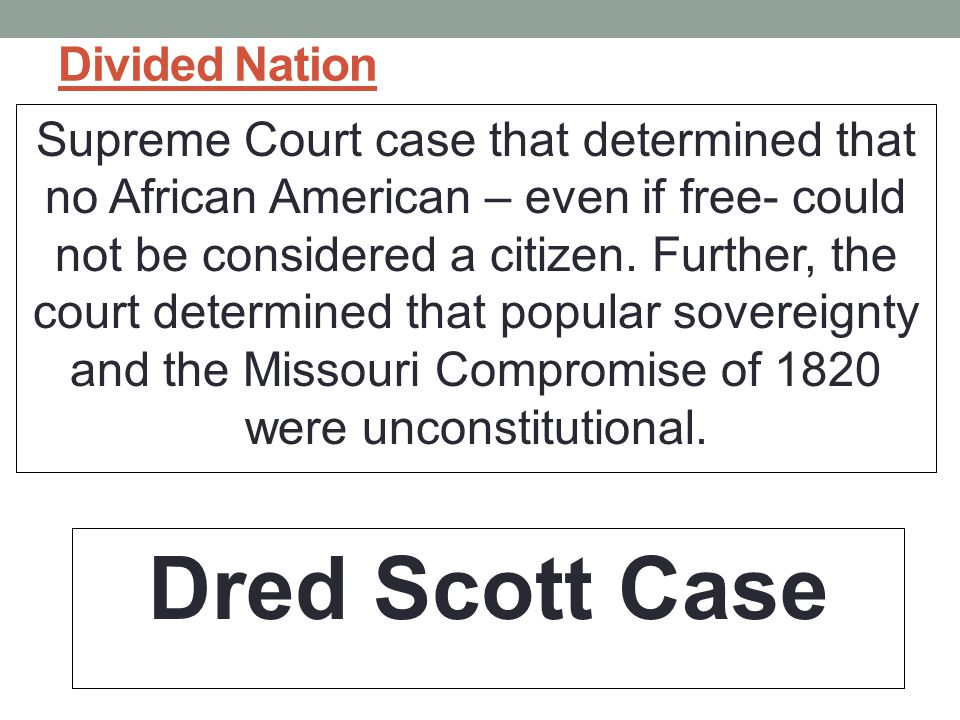 Dred Scott Case Divided Nation