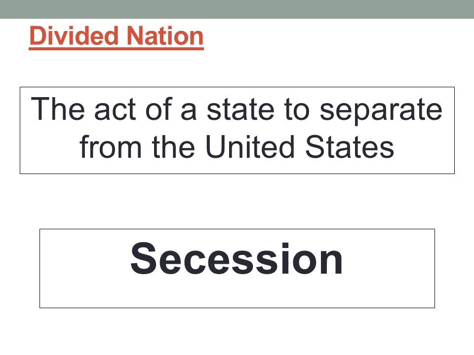 The act of a state to separate from the United States