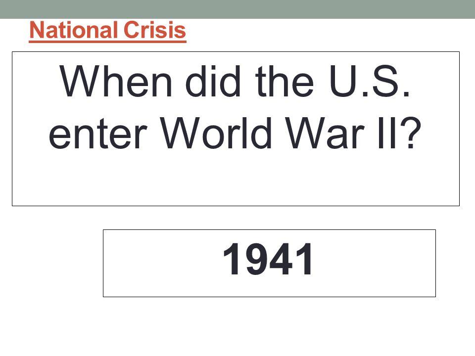 When did the U.S. enter World War II