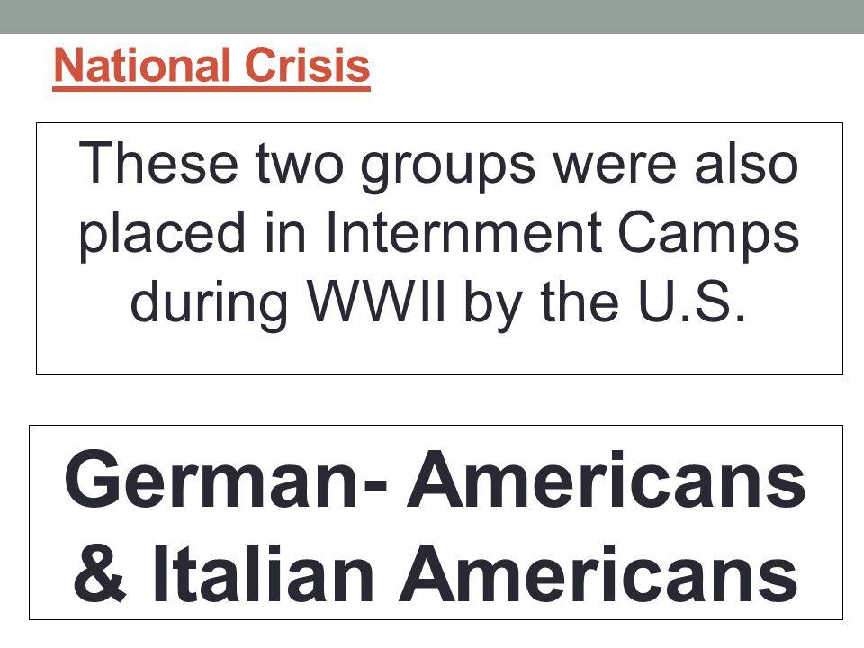German- Americans & Italian Americans