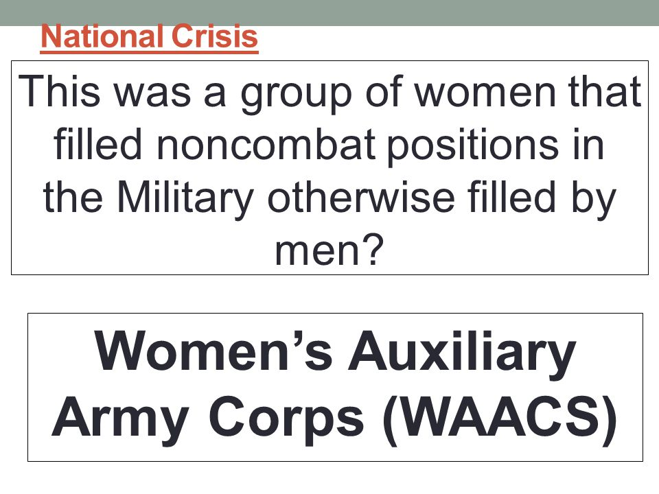 Women's Auxiliary Army Corps (WAACS)