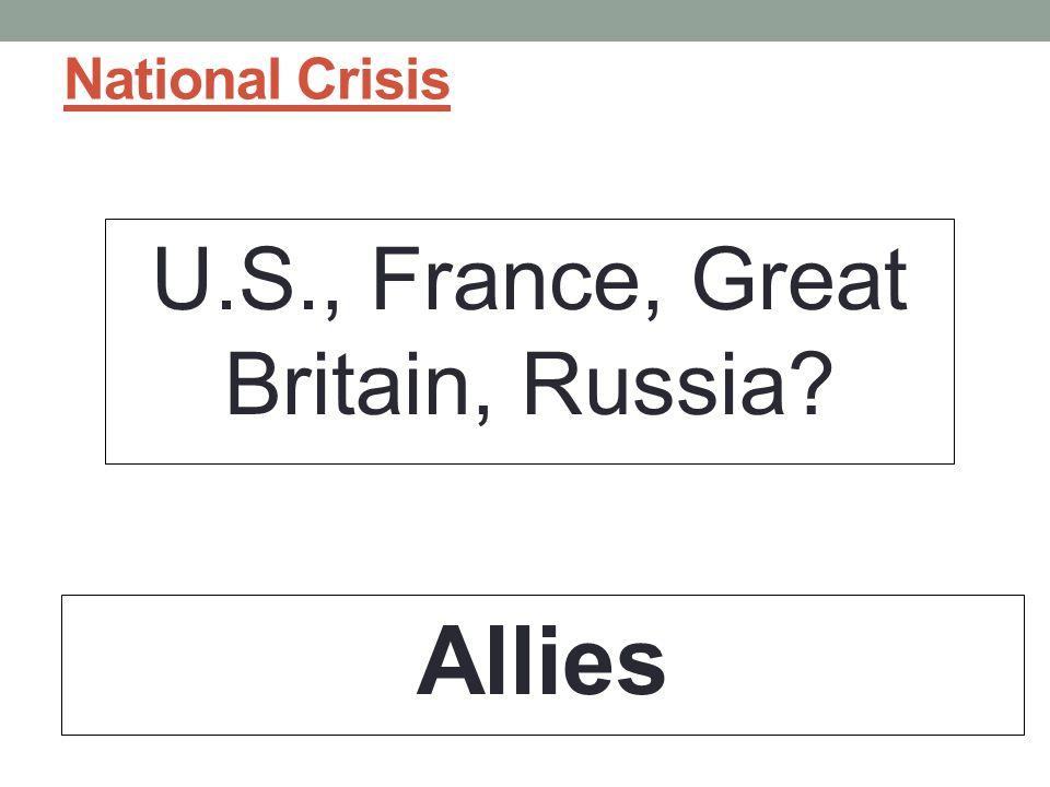 U.S., France, Great Britain, Russia