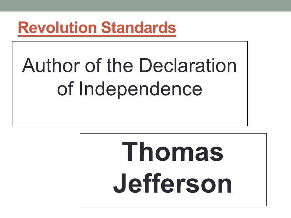 Author of the Declaration of Independence