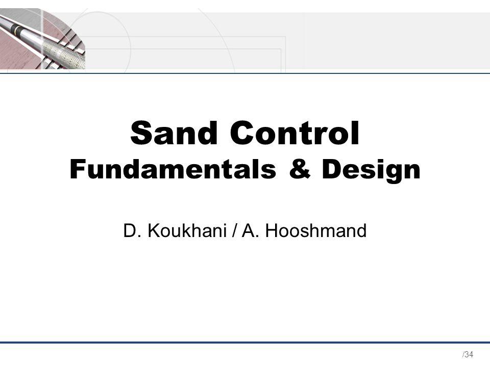 Sand Control Fundamentals & Design