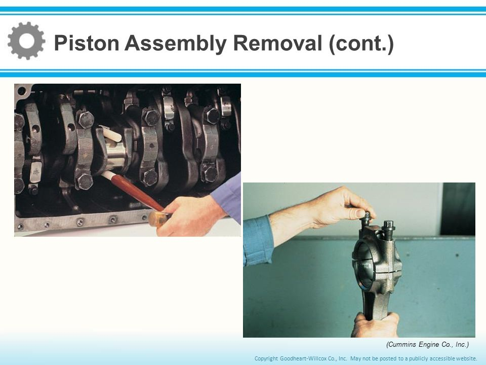 Piston Assembly Removal (cont.)