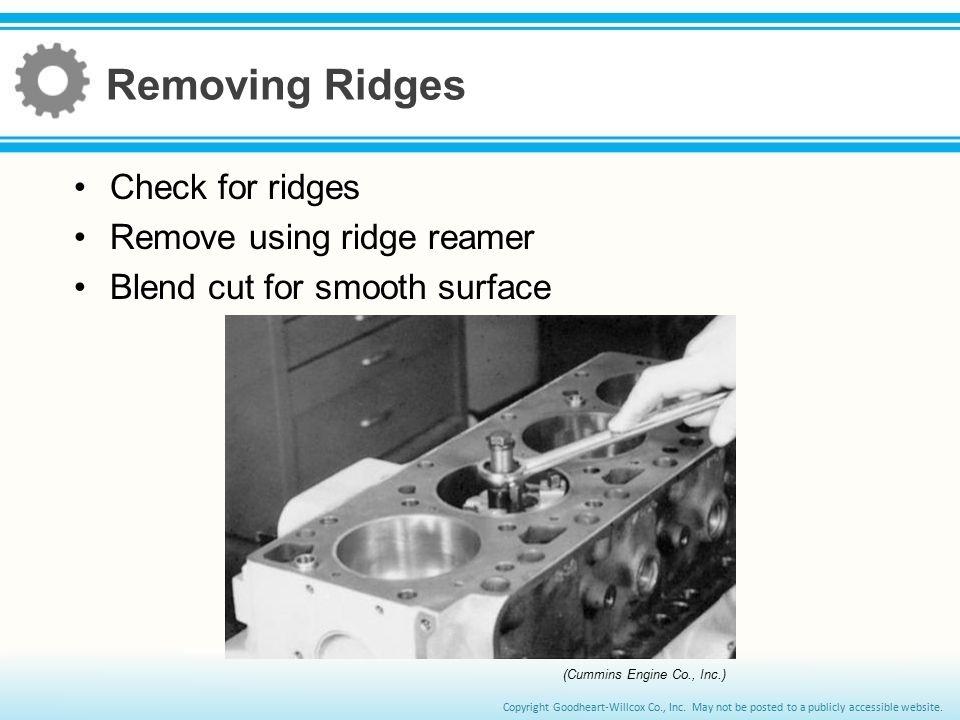 Removing Ridges Check for ridges Remove using ridge reamer